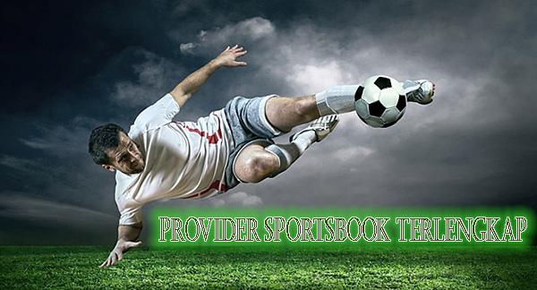 Provider Sportsbook Terlengkap